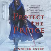 Protect the Prince by  Jennifer Estep audiobook
