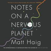 Notes on a Nervous Planet by  Matt Haig audiobook