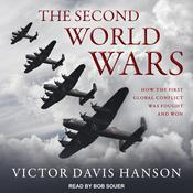 The Second World Wars by  Victor Davis Hanson audiobook