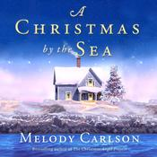 A Christmas by the Sea by  Melody Carlson audiobook