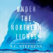 Under the Northern Lights by  S. C. Stephens audiobook