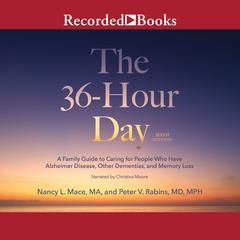 The 36-Hour Day, 6th Edition by Nancy L. Mace audiobook