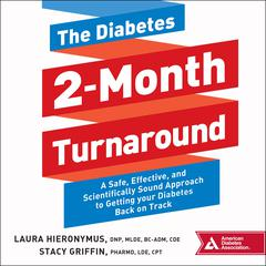 The Diabetes 2-Month Turnaround by Stacy Griffin, PharmD, CPT audiobook