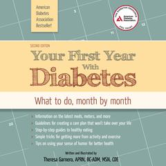 Your First Year with Diabetes by Theresa Garnero, APRN, BC-ADM, MSN, CDE audiobook