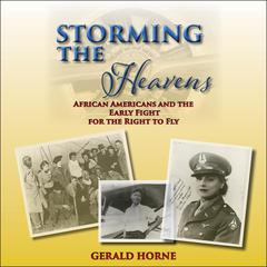 Storming the Heavens by Gerald Horne audiobook