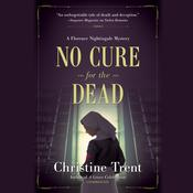 No Cure for the Dead by  Christine Trent audiobook