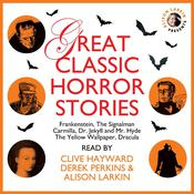 Great Classic Horror Stories by  Sheridan Le Fanu audiobook