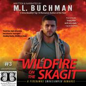 Wildfire on the Skagit by  M. L. Buchman audiobook