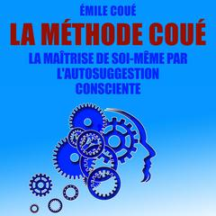 La Méthode Coué by Émile Coué audiobook