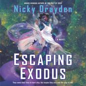 Escaping Exodus by  Nicky Drayden audiobook