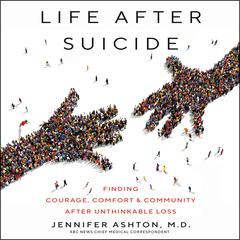 Life After Suicide by Jennifer Ashton audiobook