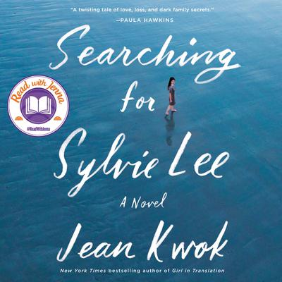 Searching for Sylvie Lee by Jean Kwok audiobook