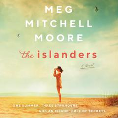The Islanders by Meg Mitchell Moore audiobook