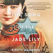 The Song of the Jade Lily by  Kirsty Manning audiobook