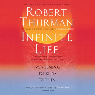 Infinite Life by Robert Thurman audiobook