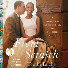 From Scratch by Tembi Locke audiobook