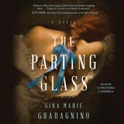 The Parting Glass by  Gina Marie Guadagnino audiobook