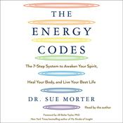 The Energy Codes by  Dr. Sue Morter audiobook
