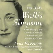 The Real Wallis Simpson by  Anna Pasternak audiobook