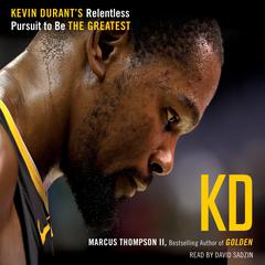 KD by Marcus Thompson audiobook