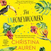 The Unhoneymooners by  Christina Lauren audiobook