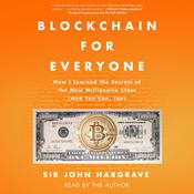Blockchain for Everyone by  Sir John Hargrave audiobook