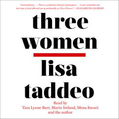 Three Women by Lisa Taddeo audiobook