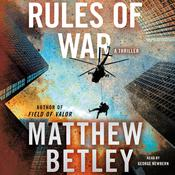 Rules of War by  Matthew Betley audiobook