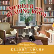 Murder in the Reading Room by  Ellery Adams audiobook