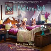 Death Waits in the Dark by  Julia Buckley audiobook