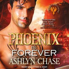 A Phoenix is Forever by Ashlyn Chase audiobook