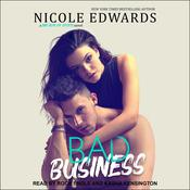 Bad Business  by  Nicole Edwards audiobook
