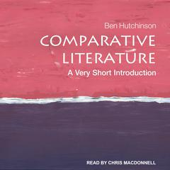Comparative Literature by Ben Hutchinson audiobook