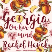 Georgia On Her Mind by  Rachel Hauck audiobook