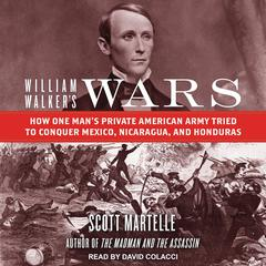 William Walker's Wars