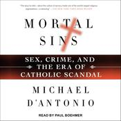 Mortal Sins by  Michael D'Antonio audiobook