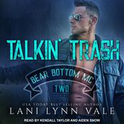 Talkin' Trash by  Lani Lynn Vale audiobook