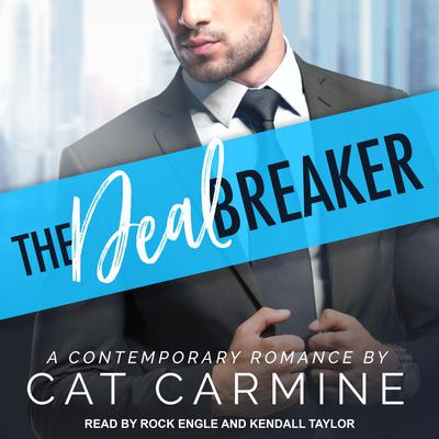 The Deal Breaker by Cat Carmine audiobook