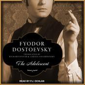 The Adolescent by  Fyodor Dostoevsky audiobook