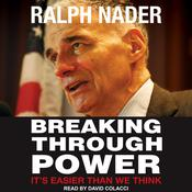 Breaking Through Power by  Ralph Nader audiobook