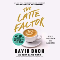 The Latte Factor by David Bach audiobook