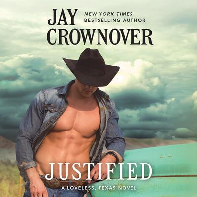 Justified by Jay Crownover audiobook