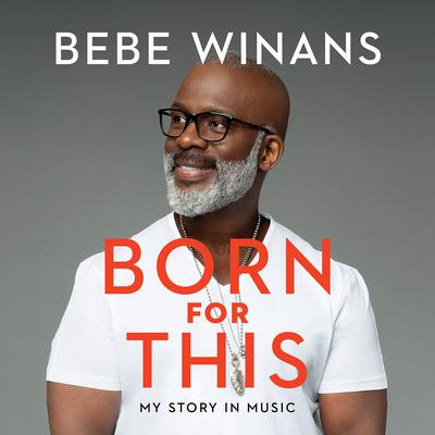 Born for This by BeBe Winans audiobook