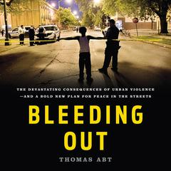 Bleeding Out by Thomas Abt audiobook