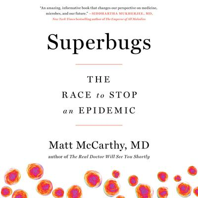 Superbugs by Matt McCarthy audiobook