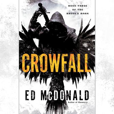 Crowfall by Ed McDonald audiobook