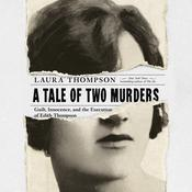 A Tale of Two Murders by  Laura Thompson audiobook