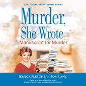 Murder, She Wrote: Manuscript for Murder by  Jessica Fletcher audiobook