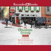 The Christmas Remedy by  Erin Woodsmall audiobook