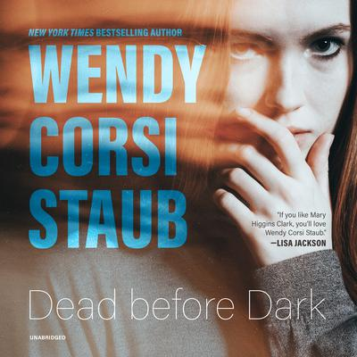 Dead before Dark by Wendy Corsi Staub audiobook